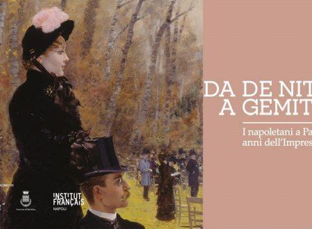 """""""DA DE NITTIS A GEMITO – I napoletani a Parigi nell'anno dell'impressionismo"""""""